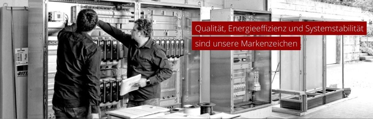 Qualität, Energieeffizienz und Systemstabilität sind unsere Markenzeichen